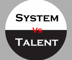 Episode 106: System Versus Talent post image