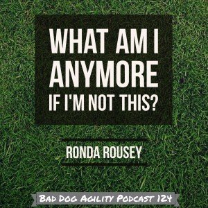 Episode 124: Dealing with Disappointment in Dog Agility post image
